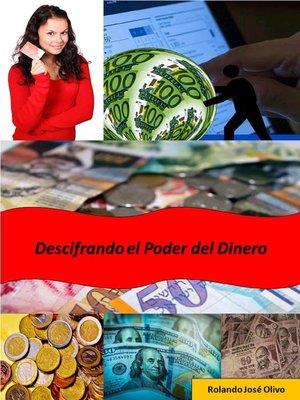 cover image of Descifrando el Poder del Dinero