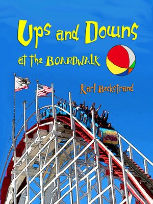 cover image of Ups & Downs at the Boardwalk