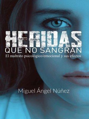 cover image of Heridas que no sangran