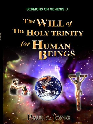 cover image of Sermons on Genesis(I)--The Will of the Holy Trinity for Human Beings