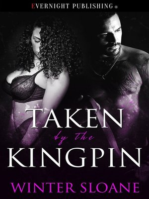 cover image of Taken by the Kingpin