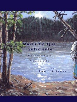 cover image of Mais Do Que Suficient Ao Amor No Nosso Orb Pouco