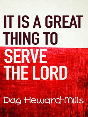 cover image of It Is a Great Thing to Serve the Lord