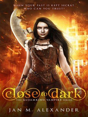 cover image of Close to Dark