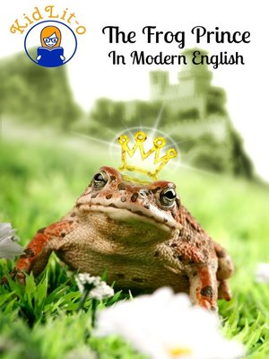 cover image of The Frog Prince In Modern English (Translated)
