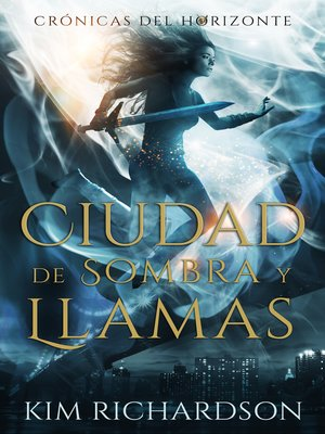 cover image of Ciudad de Sombra y Llamas