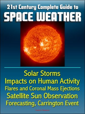 cover image of 21st Century Complete Guide to Space Weather