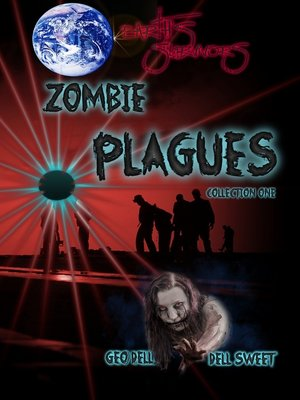 cover image of Earth's Survivors Zombie Plagues