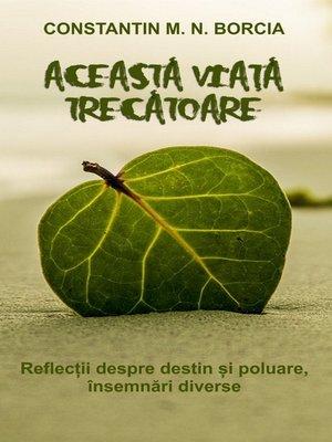 cover image of Această viață trecătoare