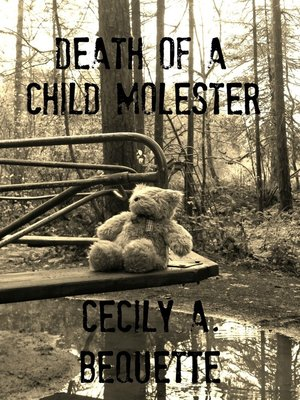 cover image of Death of a Child Molester