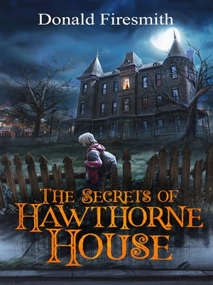 cover image of The Secrets of Hawthorne House