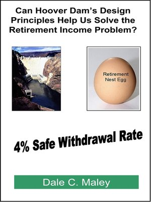 cover image of Can Hoover Dam's Design Principles Help Us Solve the Retirement Income Problem?