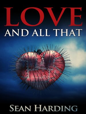 cover image of Love and All That