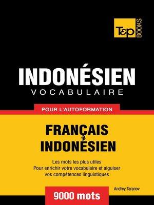 cover image of Vocabulaire Français-Indonésien pour l'autoformation