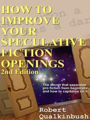 cover image of How to Improve Your Speculative Fiction Openings, 2nd ed.
