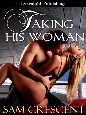 cover image of Taking His Woman