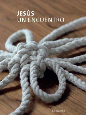 cover image of Jesús. Un encuentro