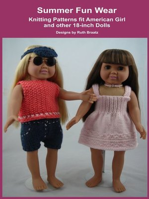 cover image of Summer Fun Wear, Knitting Patterns fit American Girl and other 18-Inch Dolls