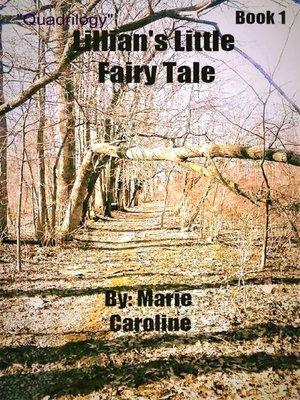 "cover image of ""Quadrilogy"" Lillian's Little Fairy Tale"