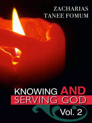 cover image of Knowing and Serving God (Volume Two)