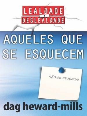 cover image of Aqueles que se esquecem