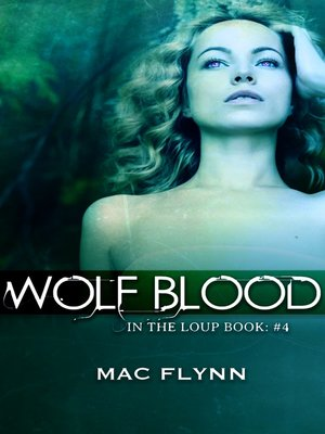 cover image of Wolf Blood (In the Loup