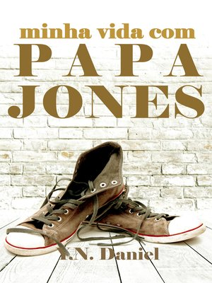 cover image of Minha vida com Papa Jones