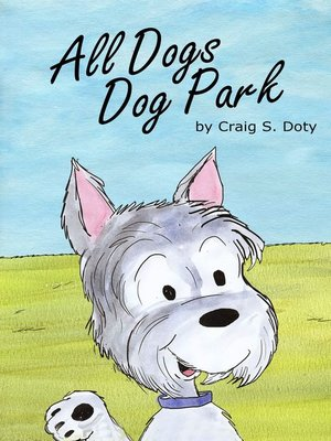 cover image of All Dogs Dog Park