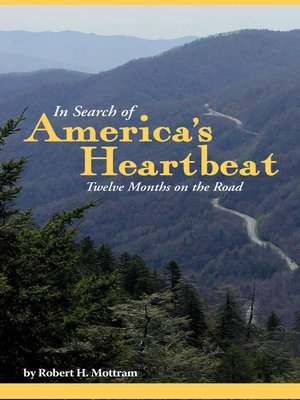 cover image of In Search of America's Heartbeat, Twelve Months on the Road