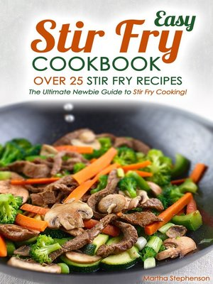 cover image of Easy Stir Fry Cookbook