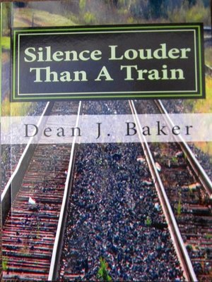 cover image of Silence Louder Than a Train