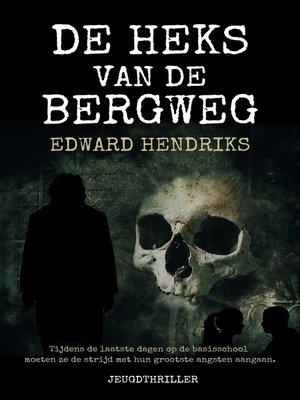 cover image of De heks van de Bergweg