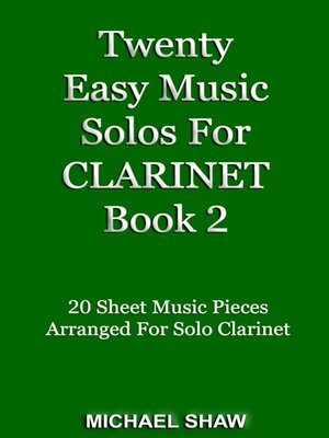 cover image of Twenty Easy Music Solos For Clarinet Book 2