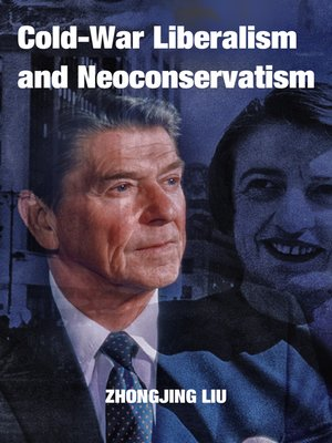 cover image of Cold-War Liberalism and Neoconservatism