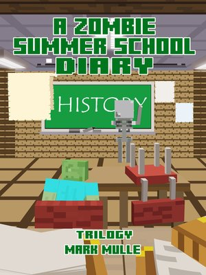 cover image of A Zombie Summer School Diary Trilogy