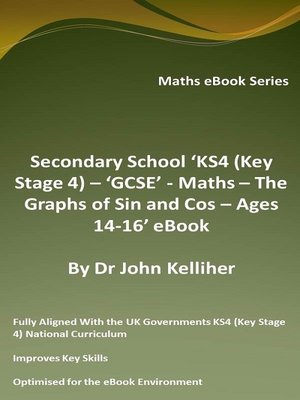 cover image of Secondary School 'KS4 (Key Stage 4) – 'GCSE'--Maths – the Graphs of Sin and Cos – Ages 14-16' eBook