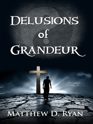 cover image of Delusions of Grandeur
