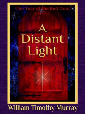 cover image of A Distant Light (Volume 3 of the Year of the Red Door)