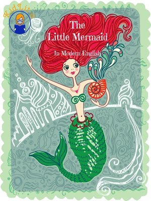 cover image of The Little Mermaid In Modern English (Translated)