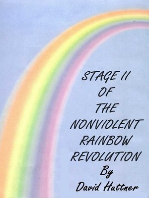 cover image of Stage II of the Nonviolent Rainbow Revolution