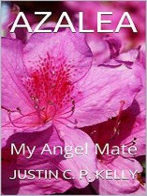 cover image of Azalea (My Angel Mate)