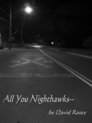 cover image of All You Nighthawks