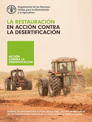 cover image of La restauración en acción contra la desertificación