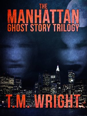 cover image of The Manhattan Ghost Story Trilogy