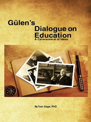 cover image of Gülen's Dialogue on Education
