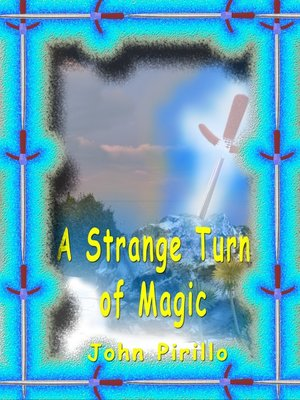 cover image of A Strange Turn of Magic