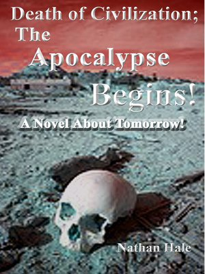 cover image of Death of Civilization; the Apocalypse Begins