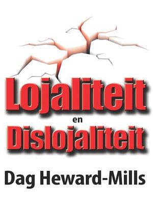 cover image of Lojaliteit en Dislojalteit
