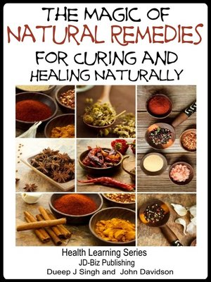 cover image of The Magic of Natural Remedies for Curing and Healing Naturally