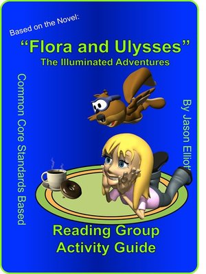 cover image of Flora and Ulysses Reading Activity Guide